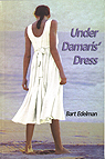 Under Demaris' Dress